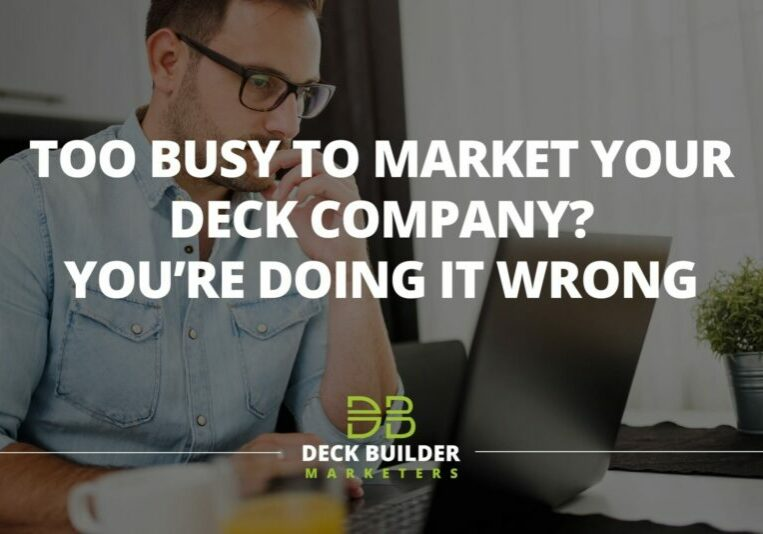 marketing your deck company
